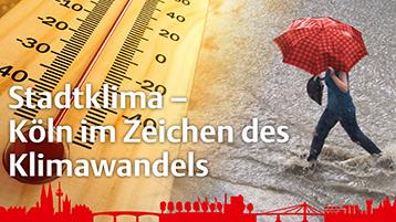 Veranstaltungsposter: Ein Thermometer zeigz 40 Grad Celsius. Eine Frau mit Regenschirm läuft über eine überflutete Straße  (Bild: Panthermedia und ©iStockphoto: Marccophoto / 494205797 / Stadt Köln)