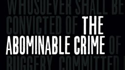 THE ABOMINABLE CRIME (Bild: Common Good Productions)