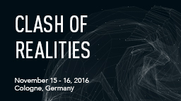 Clash of Realities 2016 (Bild: Clash of Realities)