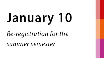January 10: Re-registration for the summer semester